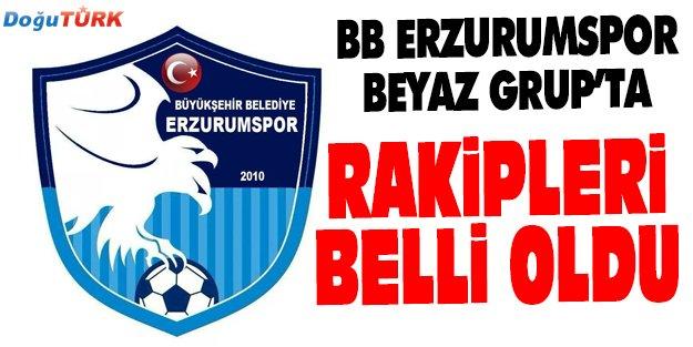 BB ERZURUMSPOR'UN RAKİPLERİ BELLİ OLDU