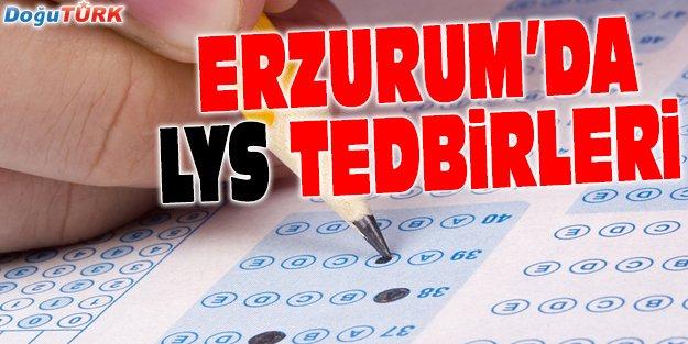 ERZURUM VALİLİĞİ'NDEN LYS TEDBİRLERİ