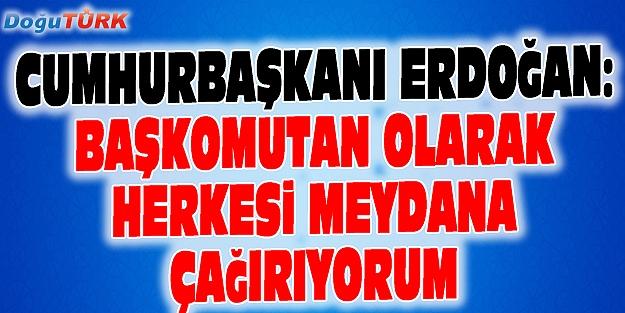 CUMHURBAŞKANI ERDOĞAN'DAN FLAŞ AÇIKLAMA!