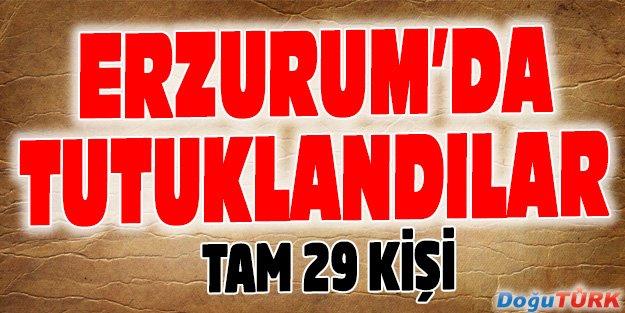 ERZURUM'DA 29 HAKİM VE SAVCI TUTUKLANDI