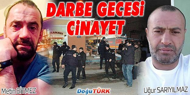 ERZURUM'DA DARBE GECESİ CİNAYETİ