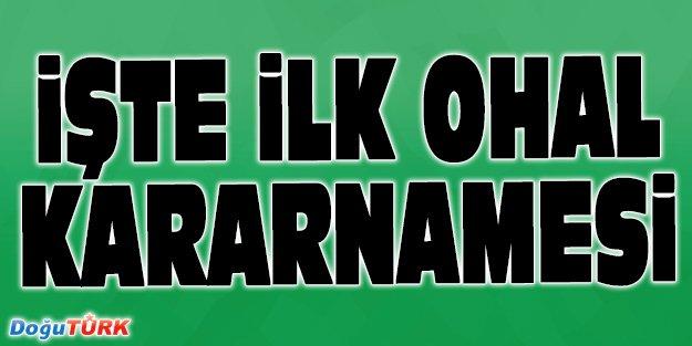 İLK OHAL KARARNAMESİ RESMİ GAZETE'DE YAYIMLANDI!