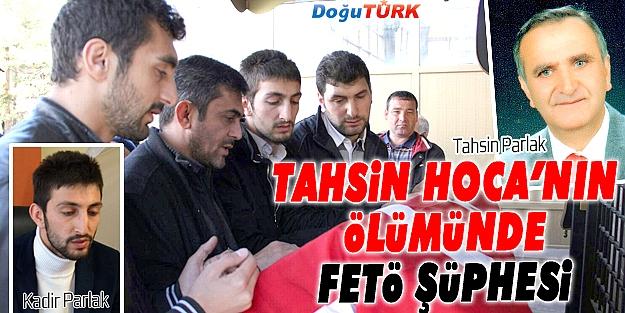 BİLİM ADAMI TAHSİN PARLAK'IN ÖLÜMÜNDE FETÖ ŞÜPHESİ!
