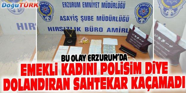 EMEKLİ KADININ ZİYNET EŞYALARINI ÇARPTI, POLİSE TOSLADI