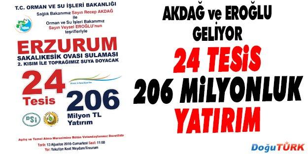 ERZURUM'A 206 MİLYONLUK 24 TESİS