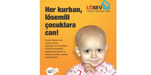 """HER KURBAN, LÖSEMİLİ ÇOCUKLARA CAN!"""