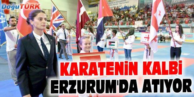 KARATENİN KALBİ ERZURUM'DA ATIYOR