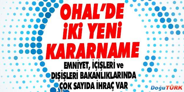 OHAL'DE İKİ YENİ KARARNAME