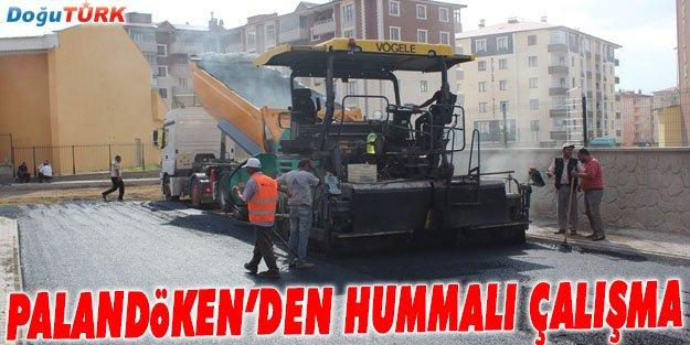 PALANDÖKEN BELEDİYESİ'NDEN HUMMALI ÇALIŞMA