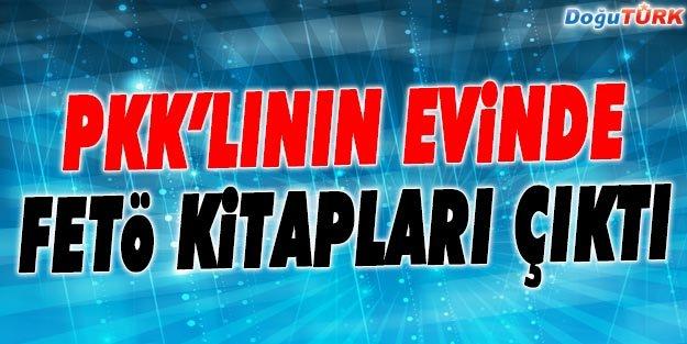 PKK'LININ EVİNDE FETÖ KİTAPLARI ÇIKTI