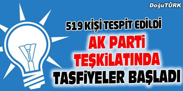 AK PARTİ TEŞKİLATINDA İLK TASFİYELER BAŞLADI