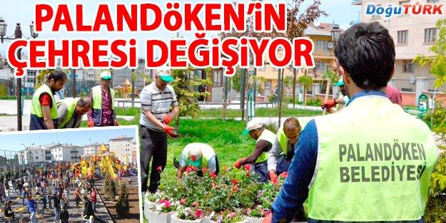 PALANDÖKEN'İN ÇEHRESİ DEĞİŞİYOR