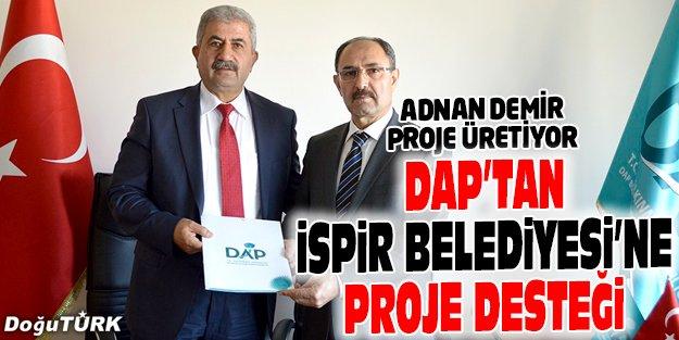DAP İDARESİ'NDEN İSPİR BELEDİYESİ'NE PROJE DESTEĞİ