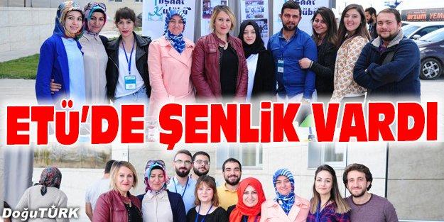 ETÜ'DE ŞENLİK VARDI