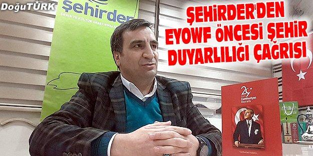 ŞEHİRDER'DEN EYOWF ÖNCESİ ŞEHİR DUYARLILIĞI ÇAĞRISI