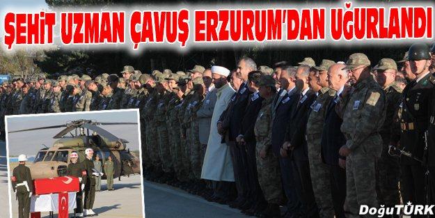 ŞEHİT UZMAN ÇAVUŞ ERZURUM'DAN UĞURLANDI
