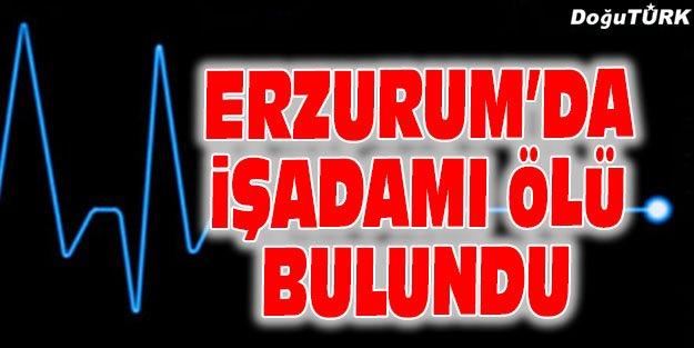 ERZURUM'DA BİR KİŞİ ÖLÜ BULUNDU
