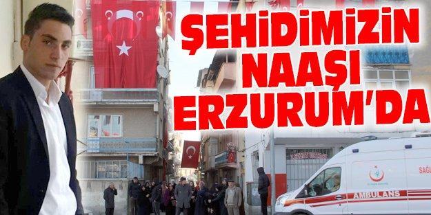 ŞEHİDİN CENAZESİ ERZURUM'A GETİRİLDİ