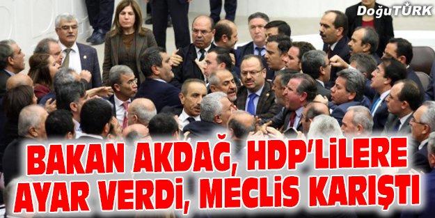 BAKAN AKDAĞ'DAN HDP'LİLERE AYAR ÜSTÜNE AYAR