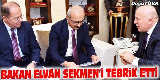 BAKAN ELVAN SEKMEN'İ TEBRİK ETTİ
