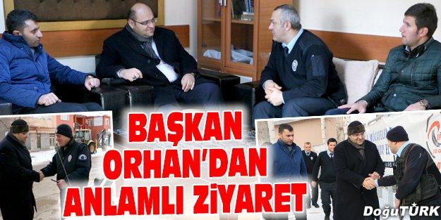 BAŞKAN ORHAN'DAN ANLAMLI ZİYARET