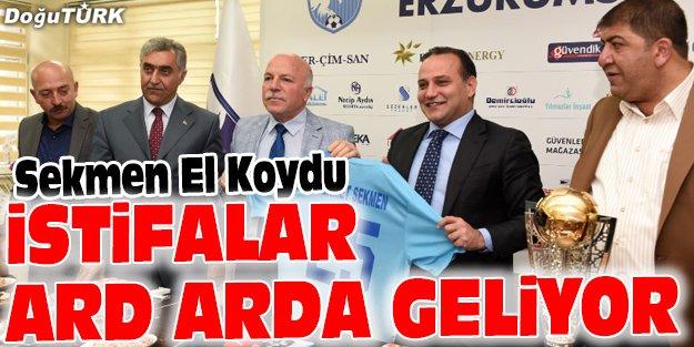 BB ERZURUMSPOR'DA İSTİFALAR ARD ARDA GELİYOR