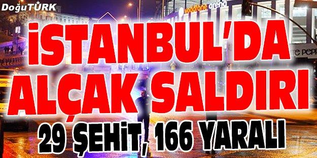 İSTANBUL'DA ALÇAK SALDIRI: 29 ŞEHİT, 166 YARALI