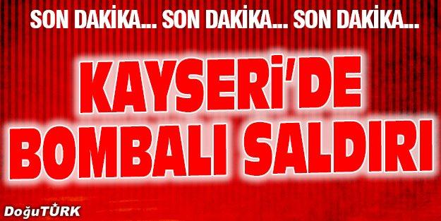 KAYSERİ'DE HALK OTOBÜSÜNE BOMBALI SALDIRI!