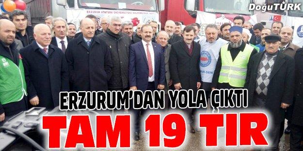 YARDIM TIRLARI ERZURUM'DAN YOLA ÇIKTI