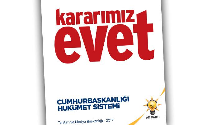 AK PARTİ'NİN REFERANDUM SLOGANLARI BELİRLENDİ
