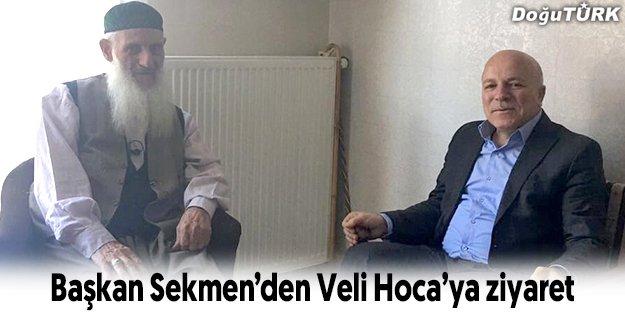 BAŞKAN SEKMEN'DEN VELİ HOCA'YA ZİYARET