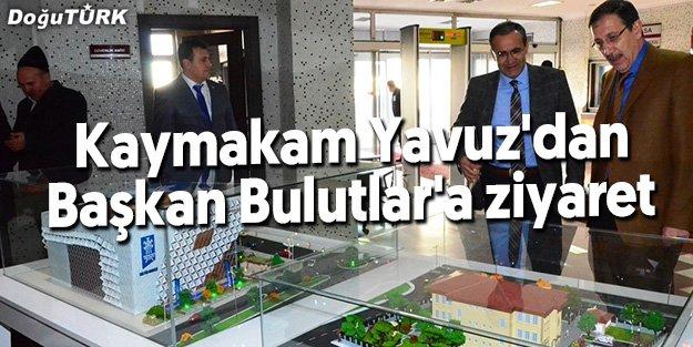 KAYMAKAM YAVUZ'DAN BAŞKAN BULUTLAR'A ZİYARET