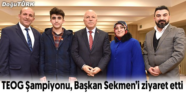 TEOG ŞAMPİYONU KARA, BAŞKAN SEKMEN'İ ZİYARET ETTİ
