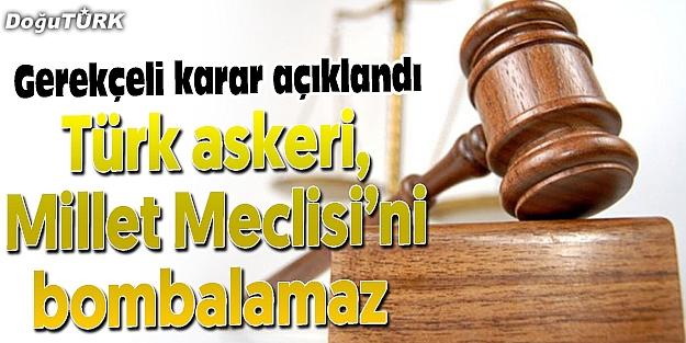 TÜRK ASKERİ, MİLLET MECLİS'İNİ BOMBALAMAZ