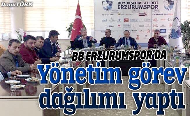 BB ERZURUMSPOR'DA YENİ GÖREV DAĞILIMI YAPILDI