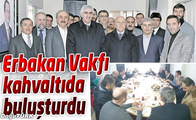 ERBAKAN VAKFI'NDA KAHVALTIDA BİRARAYA GELDİLER