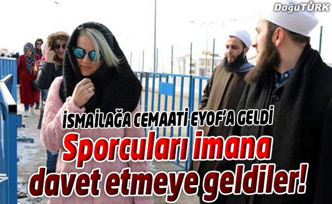 EYOF'A KATILAN SPORCULARI İMANA DAVET ETMEYE GELDİLER