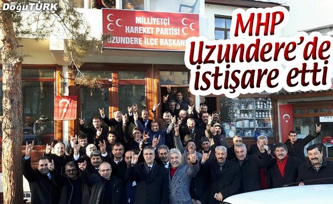 MHP UZUNDERE'DE İSTİŞARE ETTİ