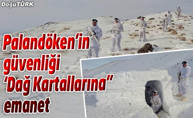 """PALANDÖKEN'İN GÜVENLİĞİ 'DAĞ KARTALLARINA"""" EMANET"""