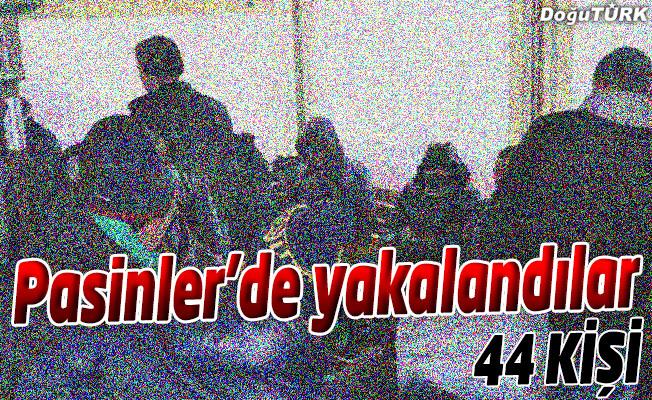 PASİNLER'DE YAKALANDILAR