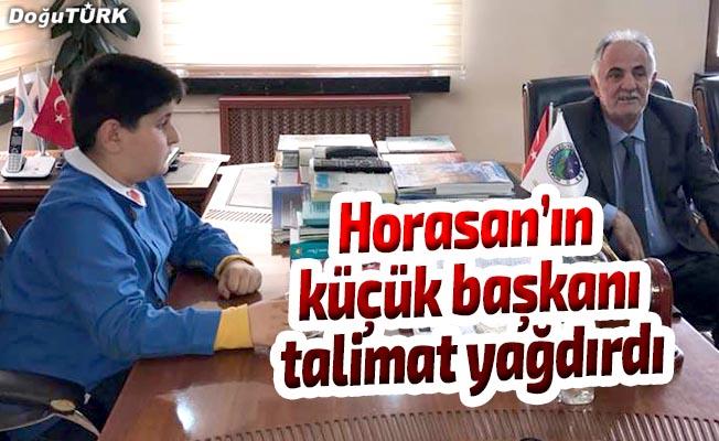 Horasan'ın küçük başkanı talimat yağdırdı