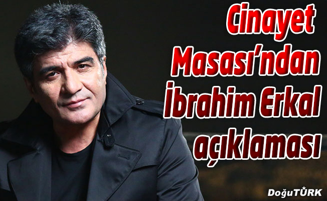 İbrahim Erkal…