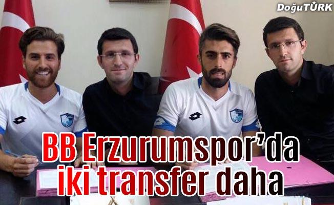 Büyükşehir Belediye Erzurumspor'dan iki transfer daha...