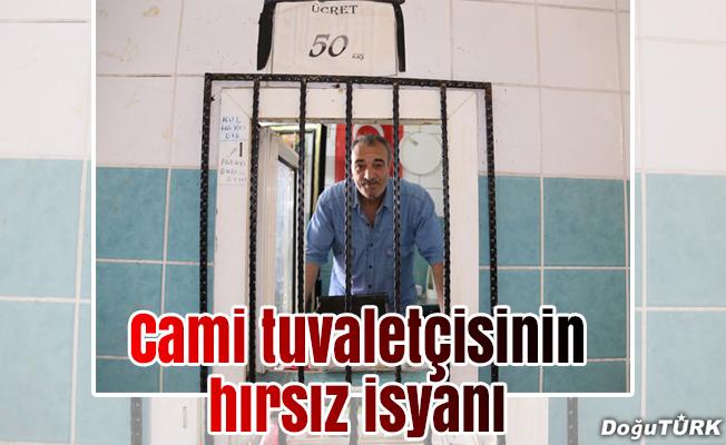 Cami tuvaletçisinin hırsız isyanı