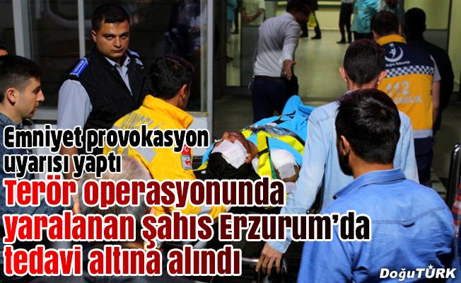 Tunceli'de yaralanan 1 kişi Erzurum'da tedavi altında