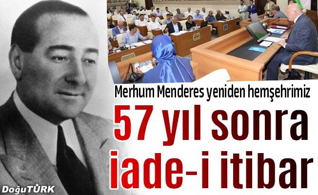 Menderes'e fahri hemşehrilik iade edildi