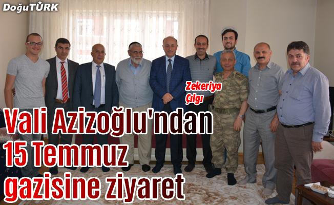 Vali Azizoğlu'ndan 15 Temmuz gazisine ziyaret