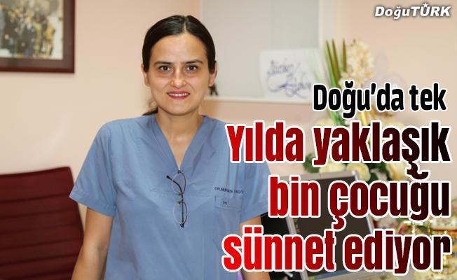 Doğu Anadolu'nun sünnet yapan tek kadın doktoru
