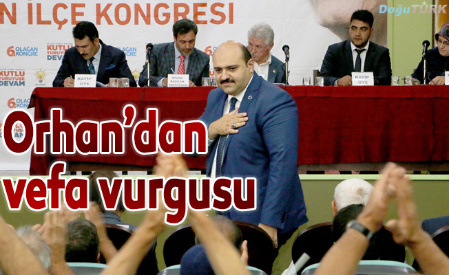 Başkan Orhan, AK Parti ilçe kongresinde konuştu