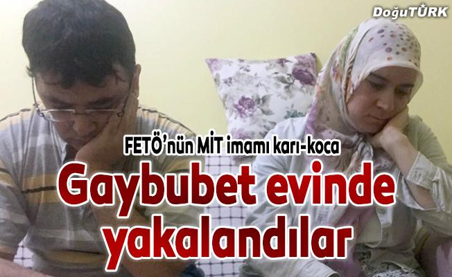 FETÖ'nün 'MİT imamı' karı-koca 'gaybubet evi'nde yakalandı